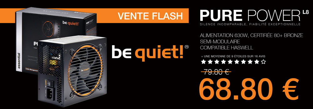 Be Quiet ! Pure Power L8, 630W en VENTE FLASH !