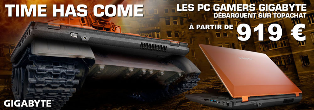 Les PC Gamers GIGABYTE d�barquent sur TopAchat !